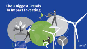 """demand for ESG Investing - blue background image with two grey cricles and one green circle in the middle with a branch growing. with the title in white saying """"The 3 Biggest Trends in Impact Investing"""""""